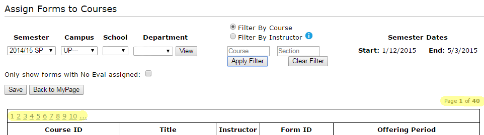 Image of Assign Forms tool with highlighted emphasis on the number of pages available to look through for a course or instructor.