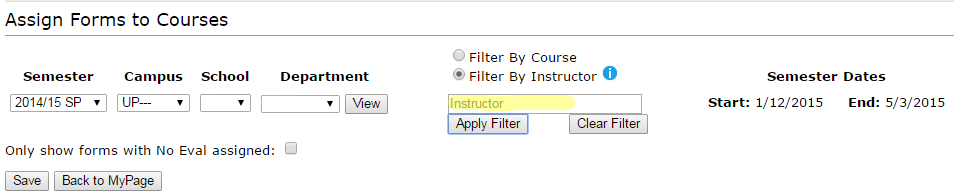 Image of Assign Forms tool with highlighted emphasis on the instructor filter option.