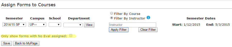 Image of Assign Forms tool with highlighted emphasis on the no evaluation assigned filter option.